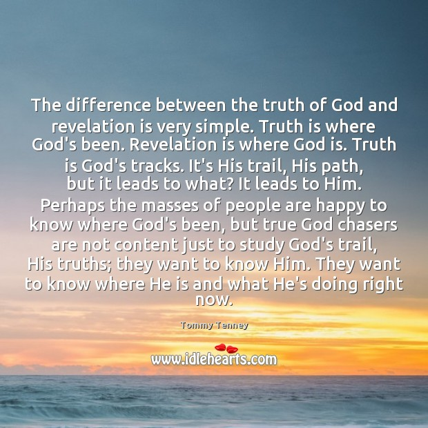 The difference between the truth of God and revelation is very simple. Image