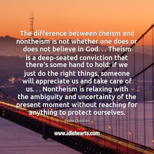 Image, The difference between theism and nontheism is not whether one does or