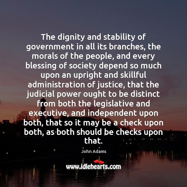 Image, The dignity and stability of government in all its branches, the morals