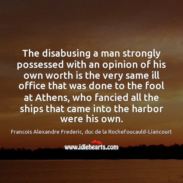 Image, The disabusing a man strongly possessed with an opinion of his own