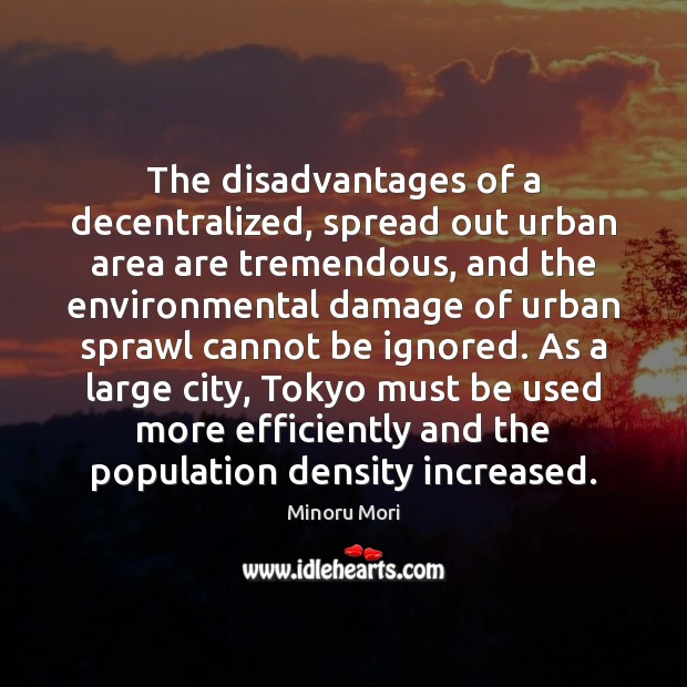 The disadvantages of a decentralized, spread out urban area are tremendous, and Image