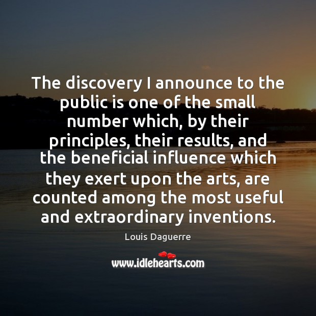 The discovery I announce to the public is one of the small Image