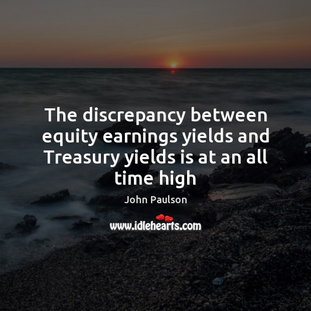 The discrepancy between equity earnings yields and Treasury yields is at an all time high Image