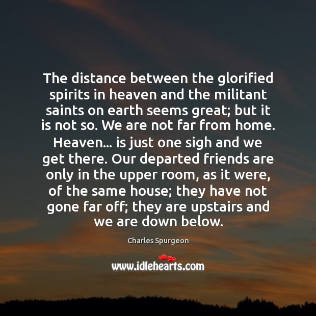 The distance between the glorified spirits in heaven and the militant saints Image