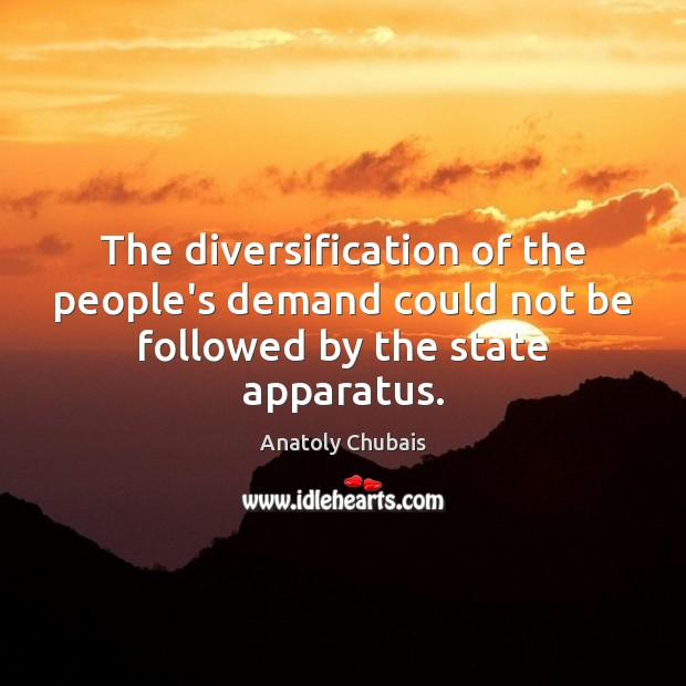 Image, The diversification of the people's demand could not be followed by the state apparatus.