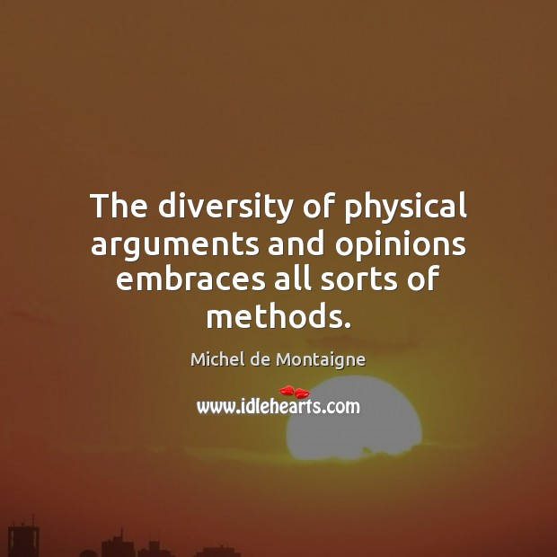 The diversity of physical arguments and opinions embraces all sorts of methods. Image