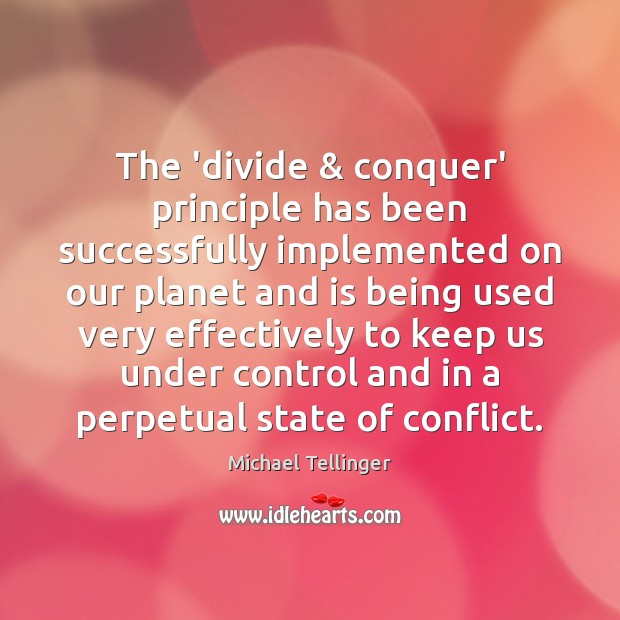 The 'divide & conquer' principle has been successfully implemented on our planet and Image