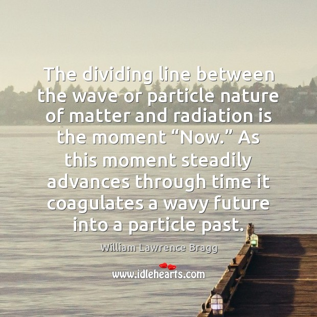 Image, The dividing line between the wave or particle nature of matter and