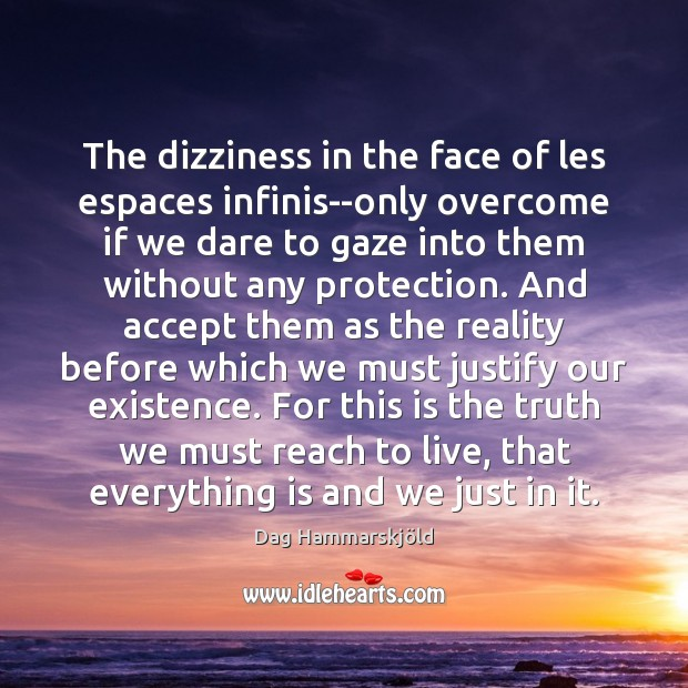 Image, The dizziness in the face of les espaces infinis–only overcome if we