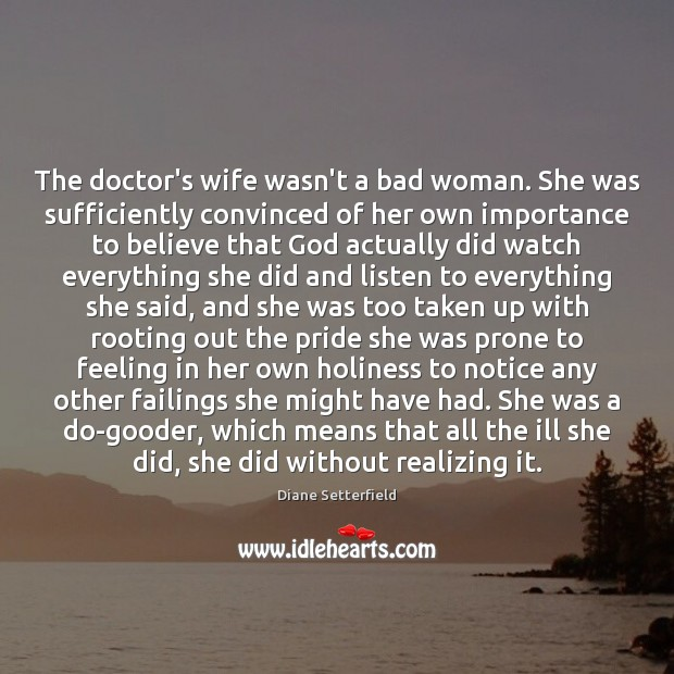 Image, The doctor's wife wasn't a bad woman. She was sufficiently convinced of