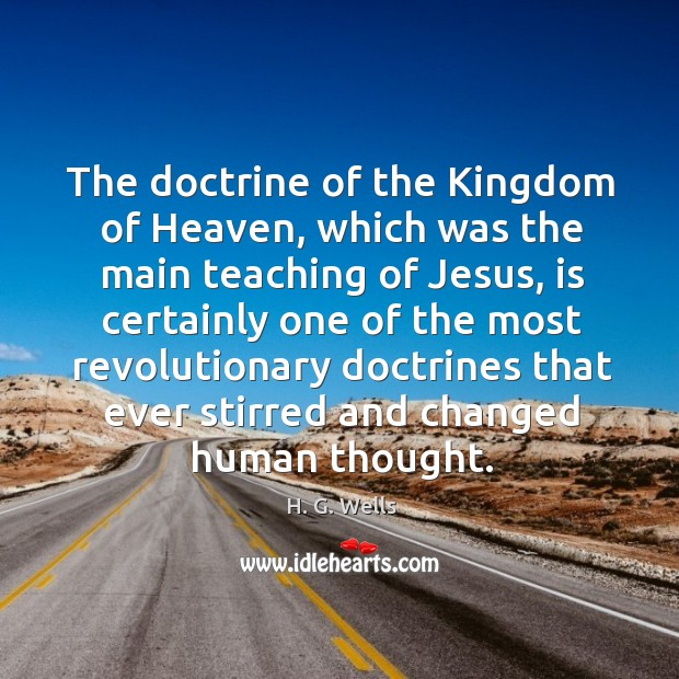 The doctrine of the kingdom of heaven, which was the main teaching of jesus Image