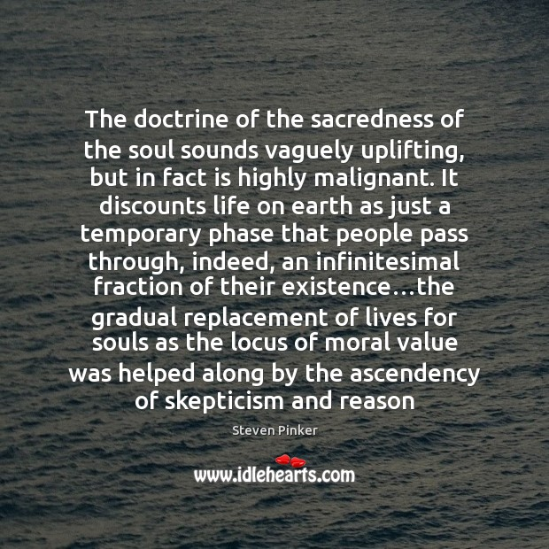 Image, The doctrine of the sacredness of the soul sounds vaguely uplifting, but