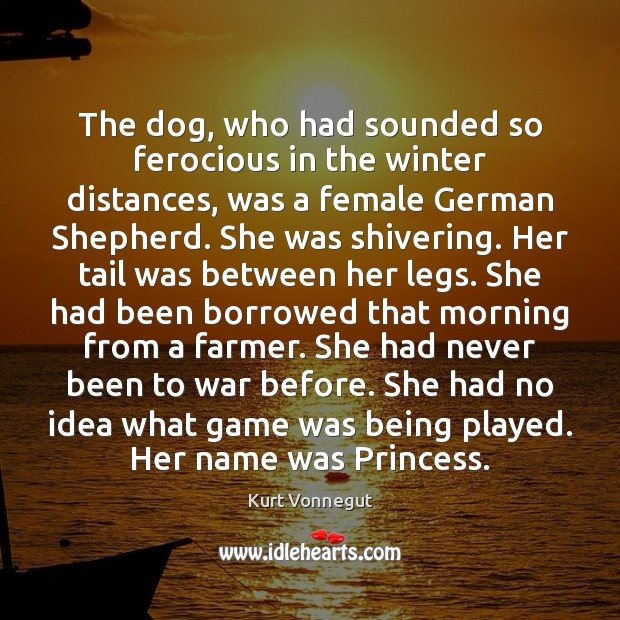 Image, The dog, who had sounded so ferocious in the winter distances, was