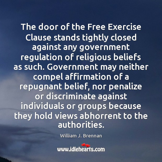 Image, The door of the Free Exercise Clause stands tightly closed against any