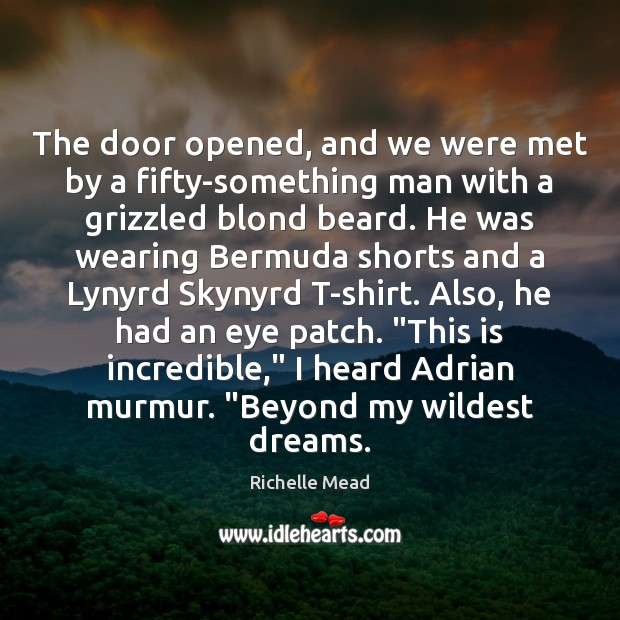Image, The door opened, and we were met by a fifty-something man with