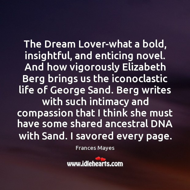 Image, The Dream Lover-what a bold, insightful, and enticing novel. And how vigorously