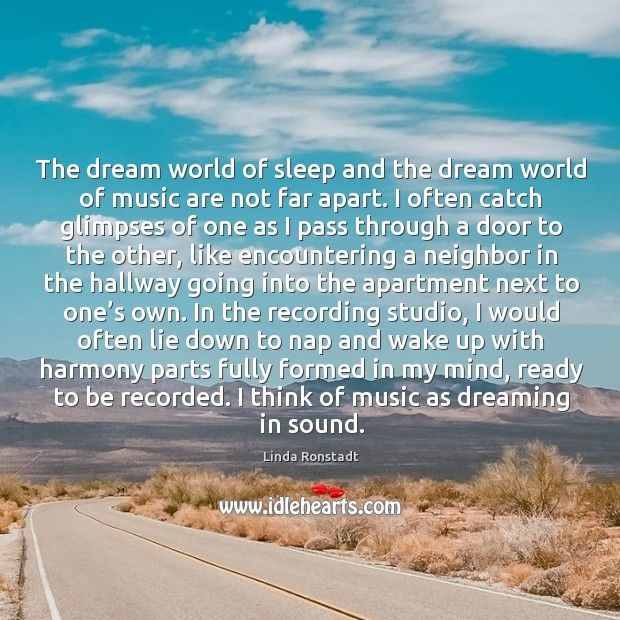Image, The dream world of sleep and the dream world of music are
