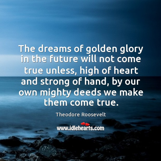 The dreams of golden glory in the future will not come true Image