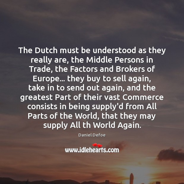 The Dutch must be understood as they really are, the Middle Persons Image