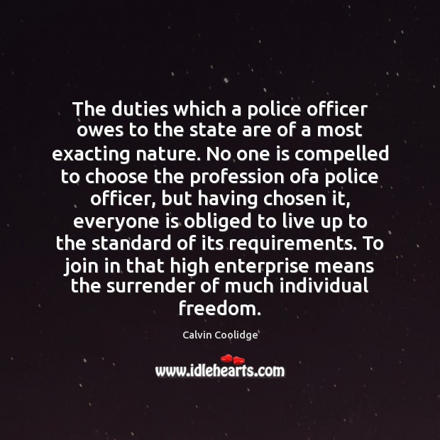 Image, The duties which a police officer owes to the state are of