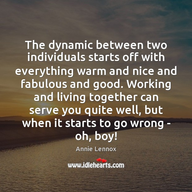 Image, The dynamic between two individuals starts off with everything warm and nice