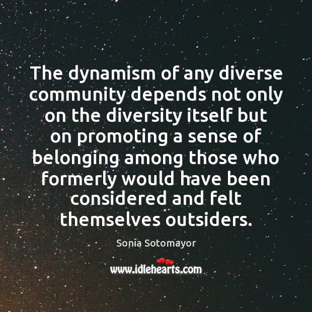 The dynamism of any diverse community depends not only on the diversity Image