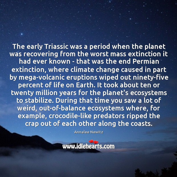 The early Triassic was a period when the planet was recovering from Image