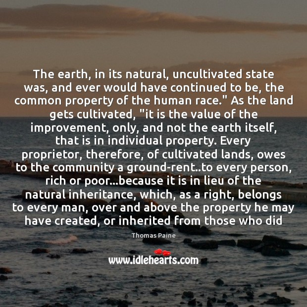 Image, The earth, in its natural, uncultivated state was, and ever would have