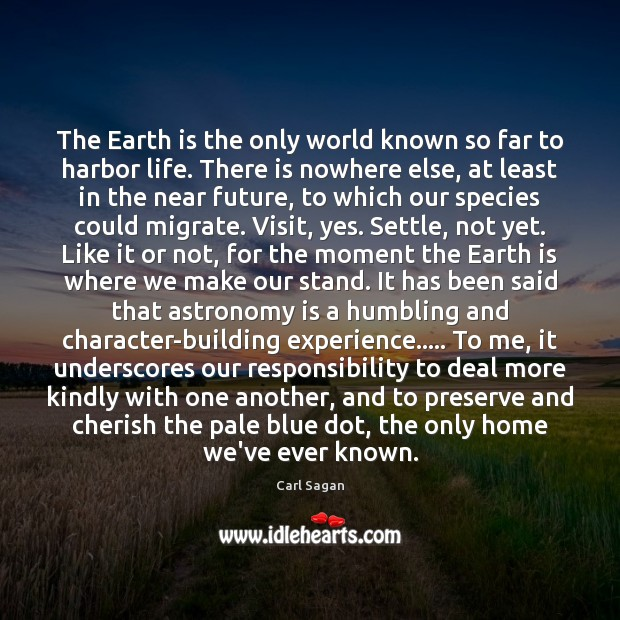 Image, The Earth is the only world known so far to harbor life.