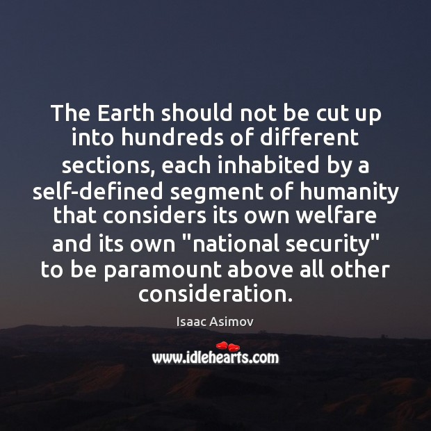 The Earth should not be cut up into hundreds of different sections, Image