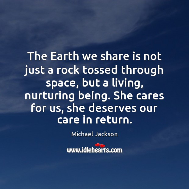 The Earth we share is not just a rock tossed through space, Image