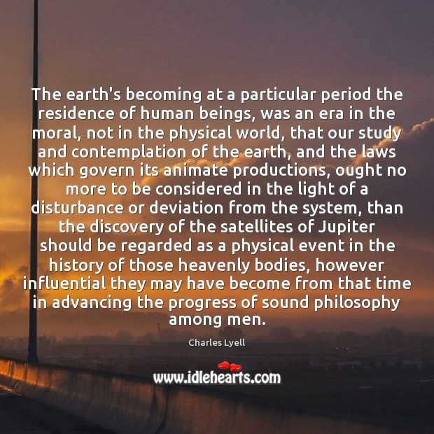 The earth's becoming at a particular period the residence of human beings, Image