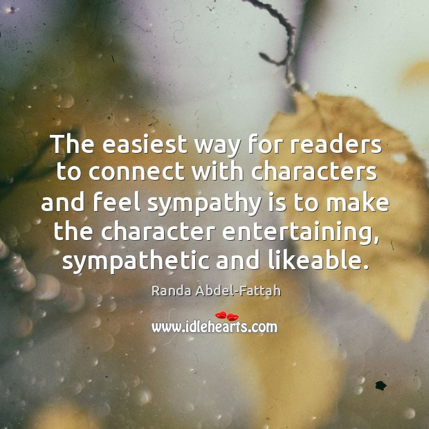 The easiest way for readers to connect with characters and feel sympathy Image