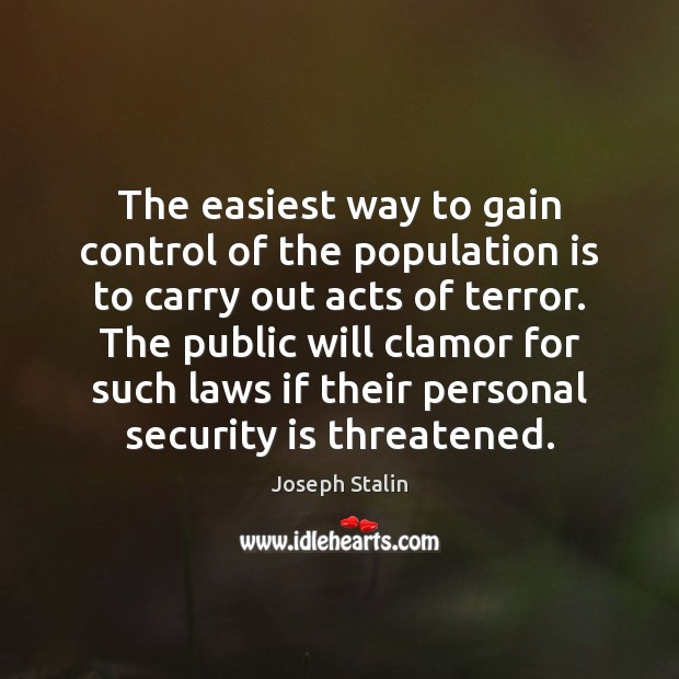 Image, The easiest way to gain control of the population is to carry