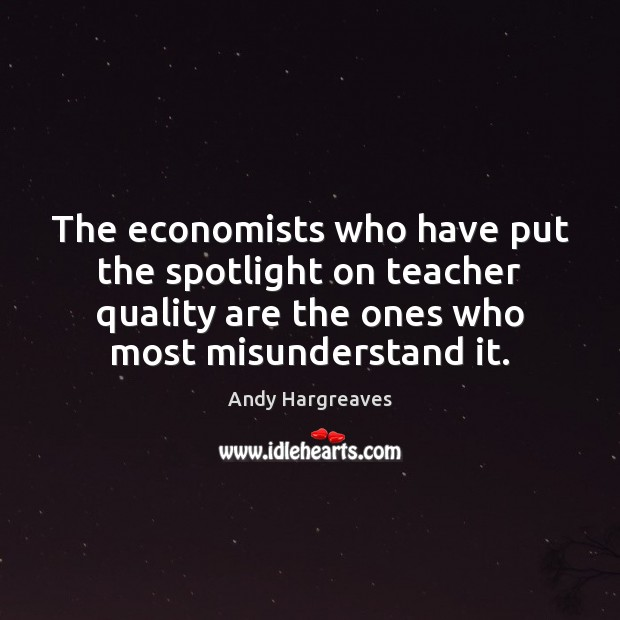 Image, The economists who have put the spotlight on teacher quality are the