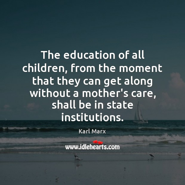 The education of all children, from the moment that they can get Image