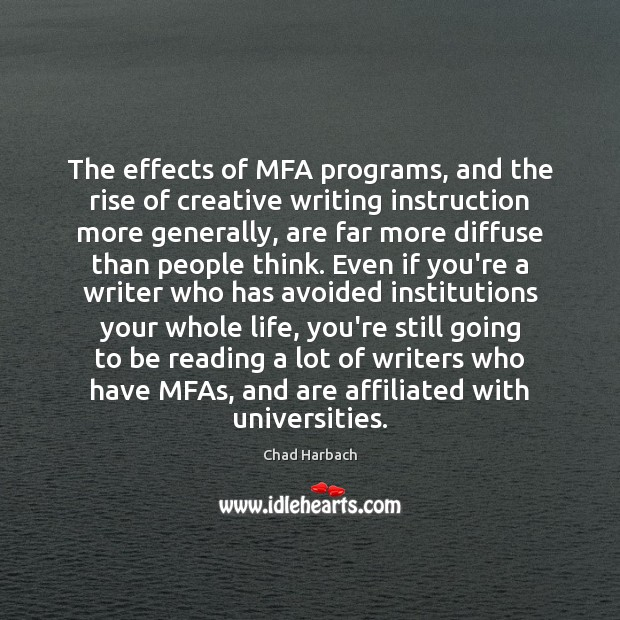 The effects of MFA programs, and the rise of creative writing instruction Image