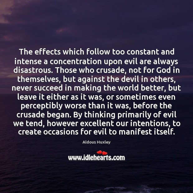 Image, The effects which follow too constant and intense a concentration upon evil