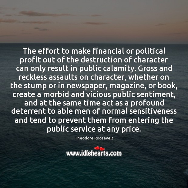 Image, The effort to make financial or political profit out of the destruction