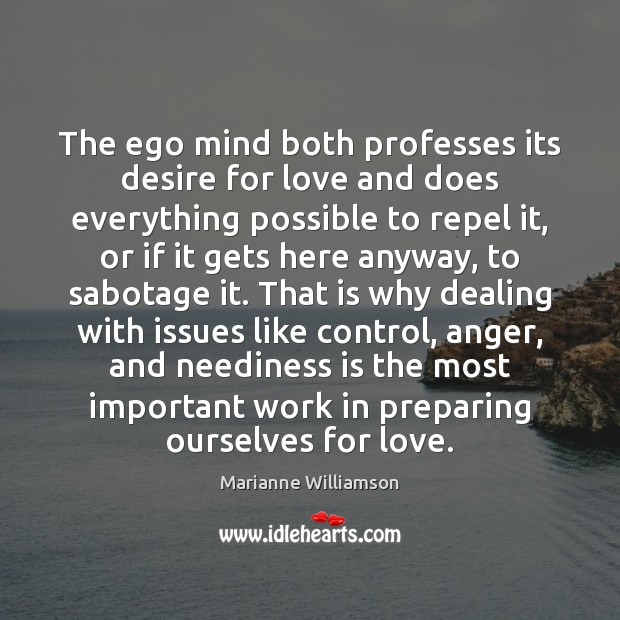 Image, The ego mind both professes its desire for love and does everything