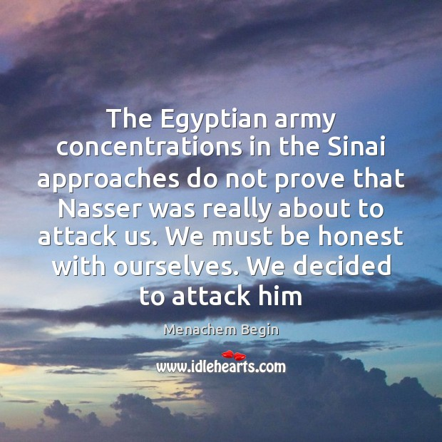 Image, The Egyptian army concentrations in the Sinai approaches do not prove that