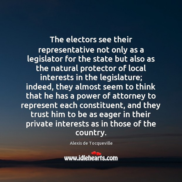 The electors see their representative not only as a legislator for the Image