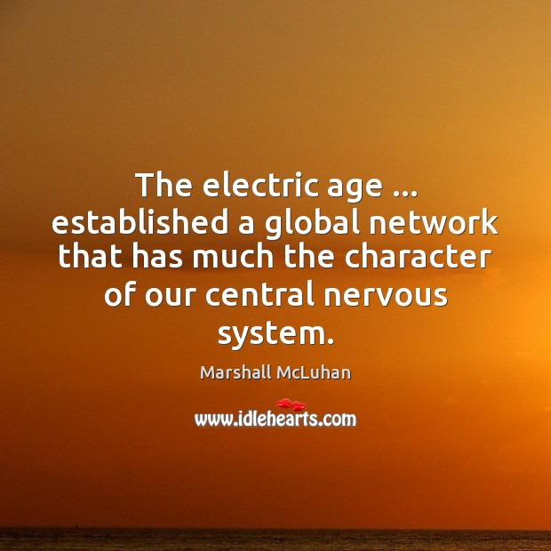 The electric age … established a global network that has much the character Image
