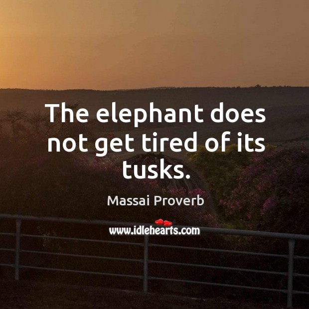Massai Proverbs