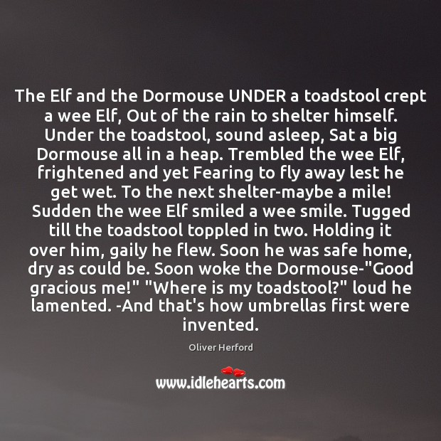 The Elf and the Dormouse UNDER a toadstool crept a wee Elf, Image