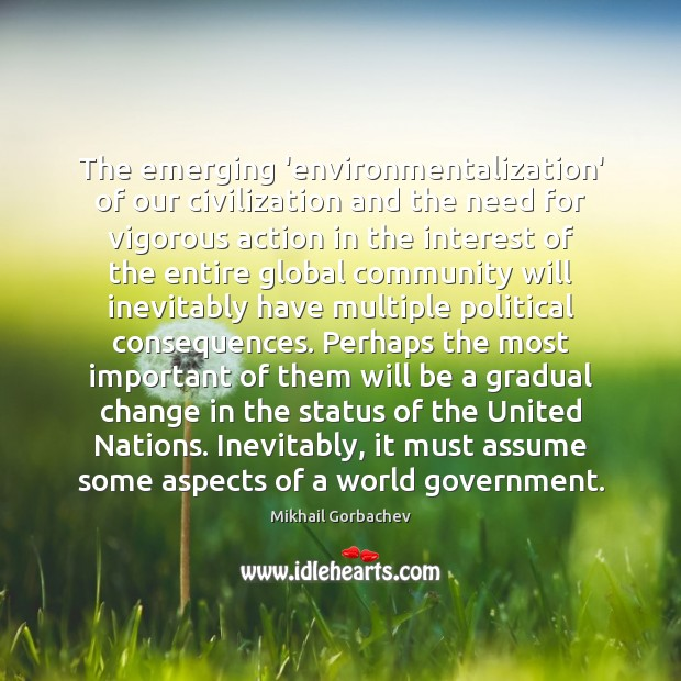 Image, The emerging 'environmentalization' of our civilization and the need for vigorous action