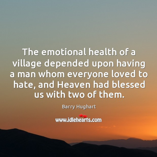 Image, The emotional health of a village depended upon having a man whom