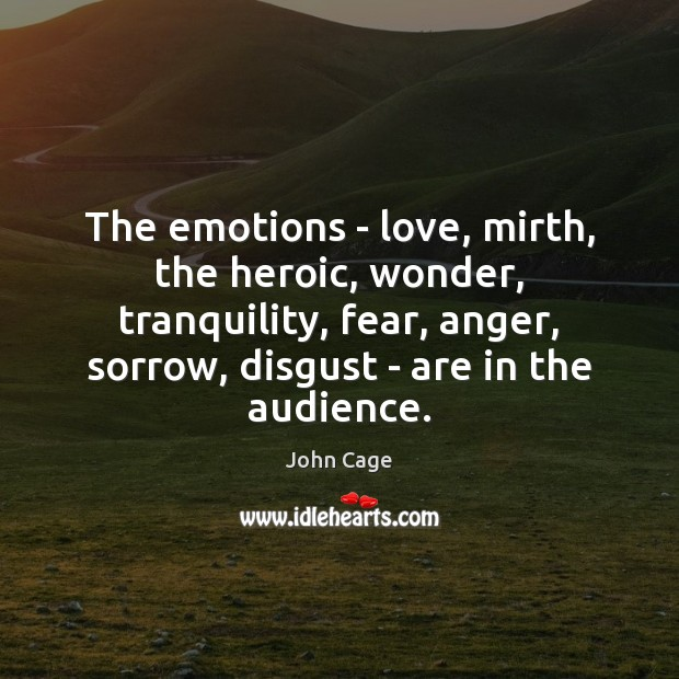 Image, The emotions – love, mirth, the heroic, wonder, tranquility, fear, anger, sorrow,