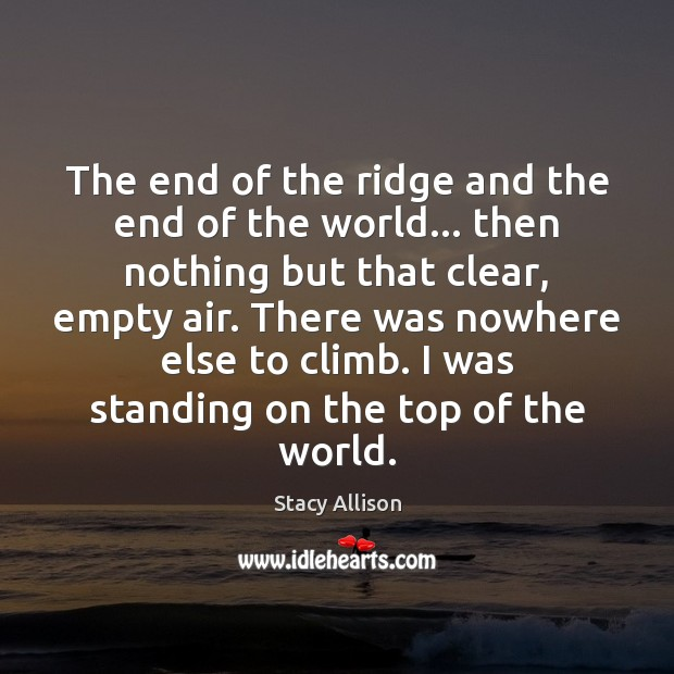 The end of the ridge and the end of the world… then Image