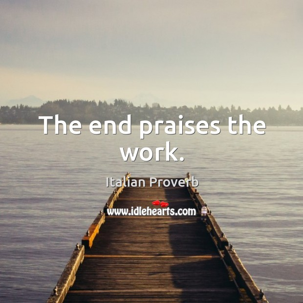 Image, The end praises the work.